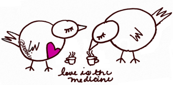 love is the medicine