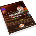 live streaming for churches the easy way book