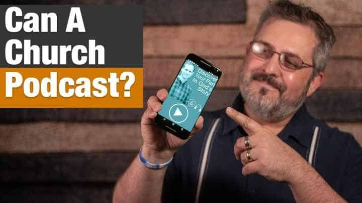 can a church podcast