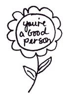 You are a good person!