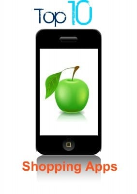 Top 10 Mobile Shopping Apps for Your IPhone or Android