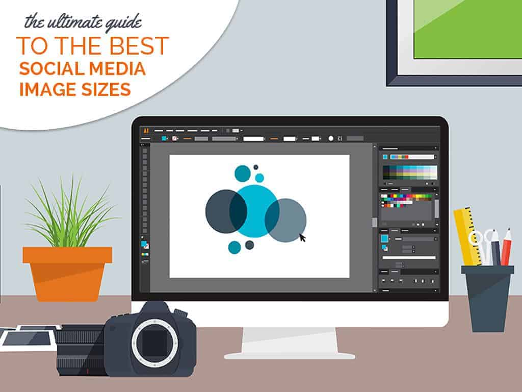 ultimate guide to best social media image sizes