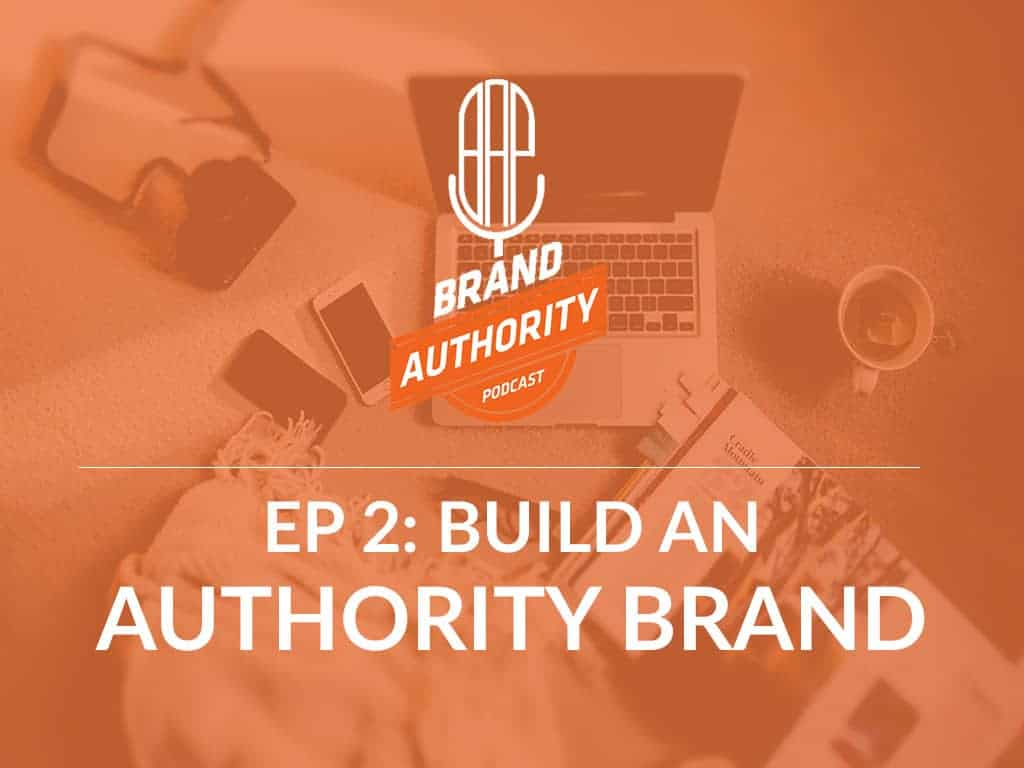 use-personal-branding-to-build-your-authority