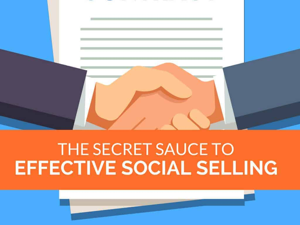 The Secret Sauce to Effective Social Selling