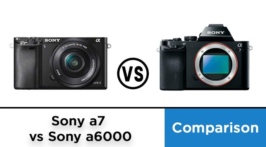 Sony-a7-vs-Sony-a6000-banner