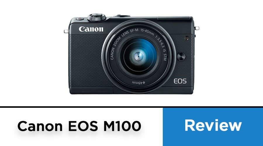 canon-m100-camera-review-banner