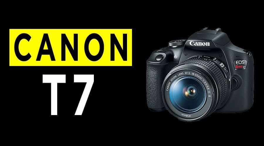 canon-t7-camera-review-banner