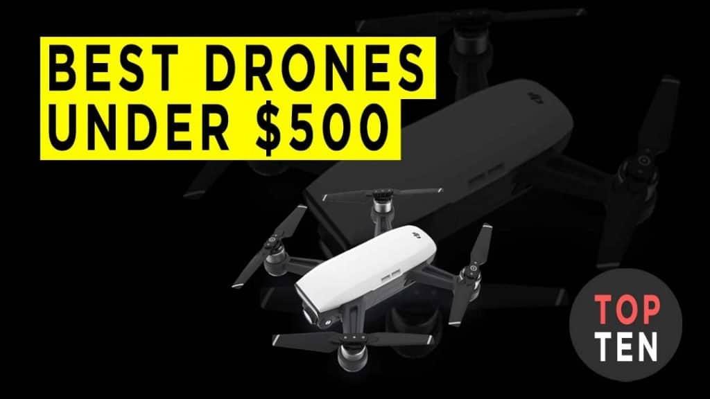 best-drones-under-500-dollars-banner