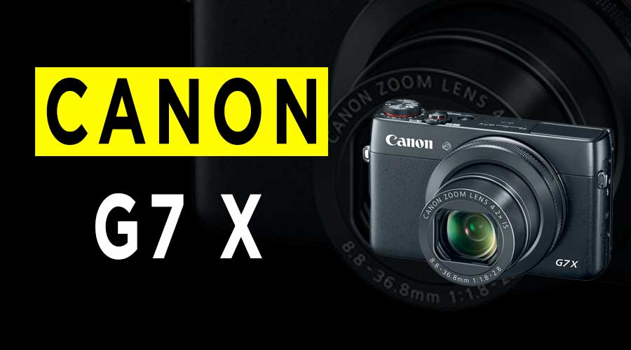 canon-powershot-g7-x-camera-review-banner