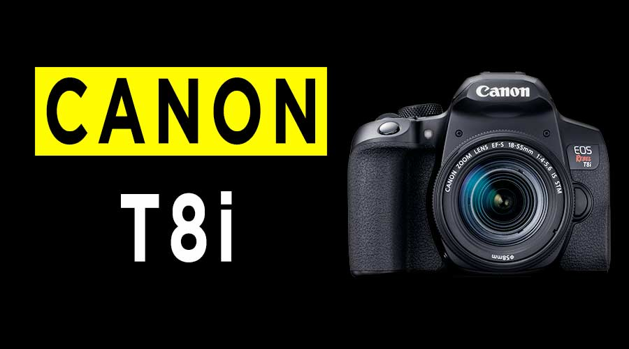 Canon-EOS-Rebel-T8i-camera-review-banner