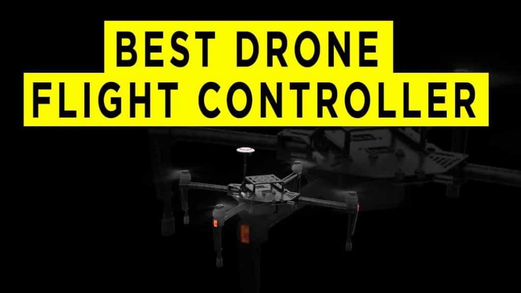 best-drone-flight-controller