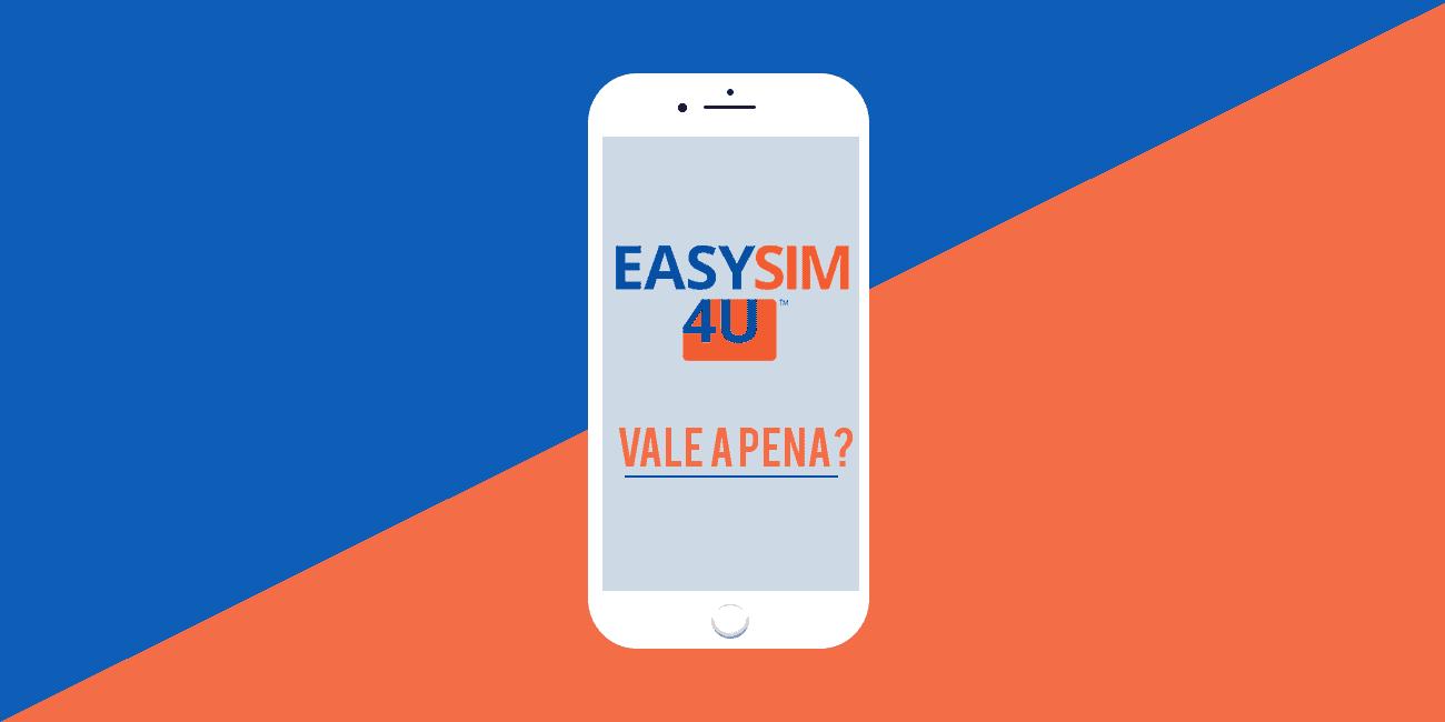 EasySim4U: como é, se é bom, se vale a pena, planos, preços e mais