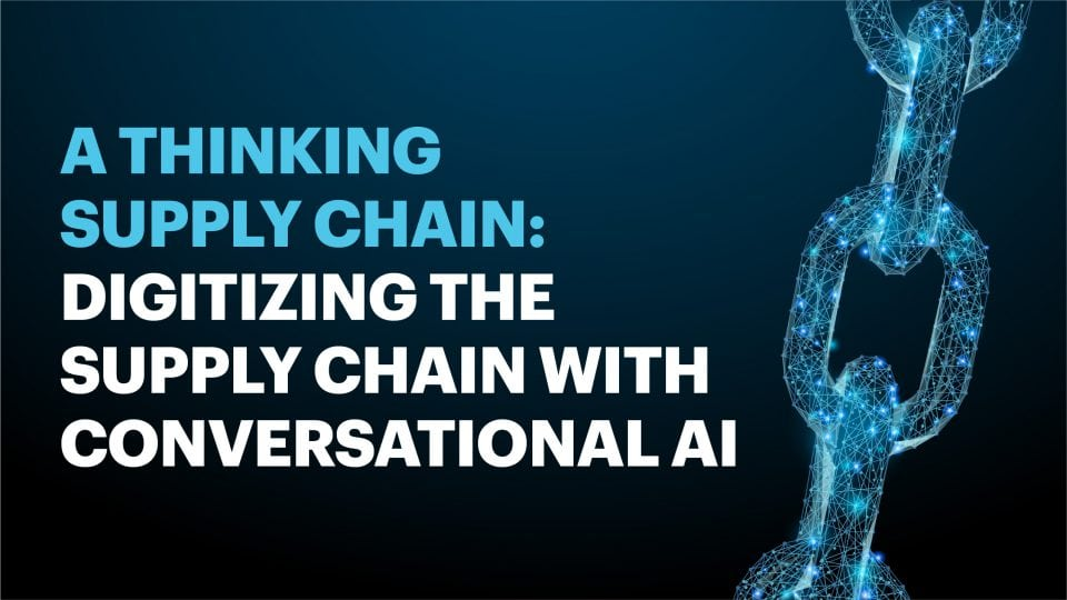 Reduce supply chain costs with conversational AI