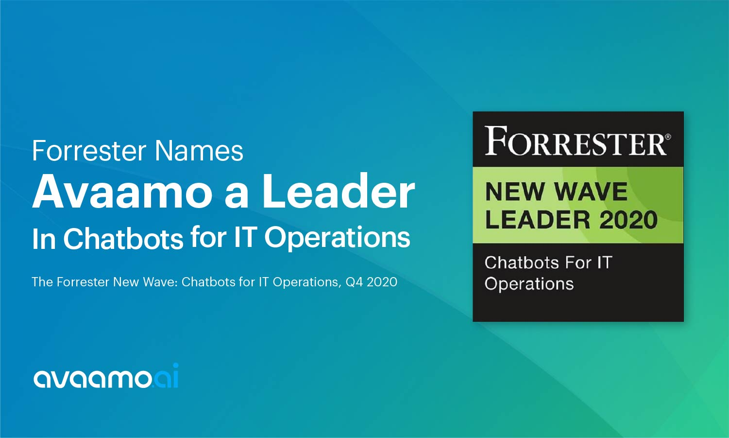 Forrester names Avaamo Leader in AI chatbots for IT operations
