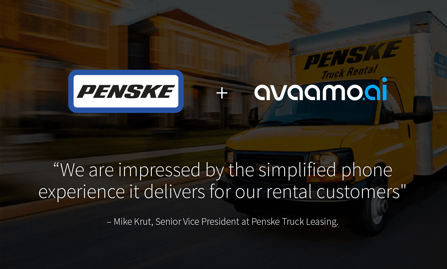 Penske selects Avaamo for conversational ai for digital agents