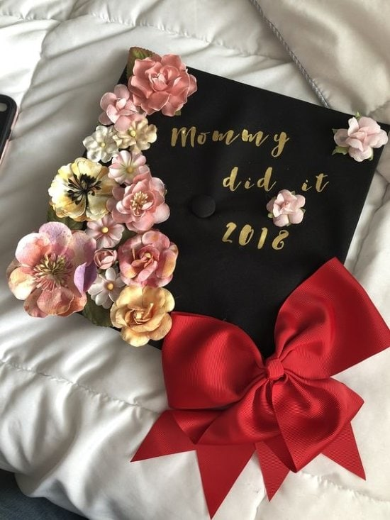 mommy did it graduation cap decorated with flowers