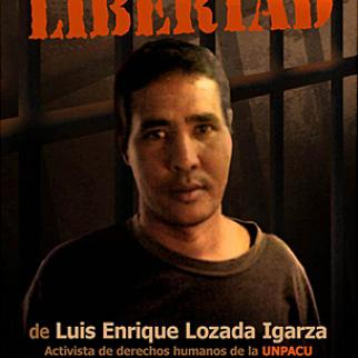 Poster in support of detained Cuban dissident Luis Enrique Lozada Igarza.