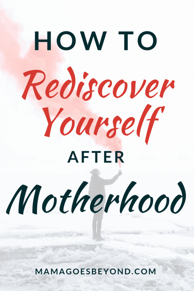 """Text """"How to Rediscover yourself after motherhood"""""""