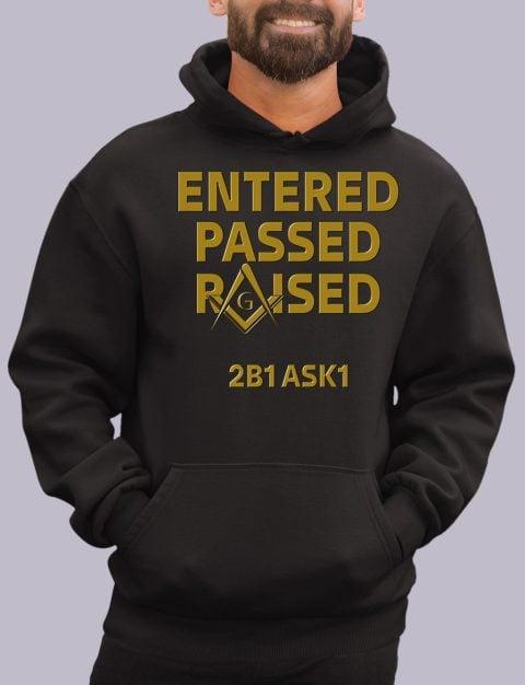 Entered Passed Raised 2B1 ASK1 Masonic Hoodie enter passed black hoodie 1
