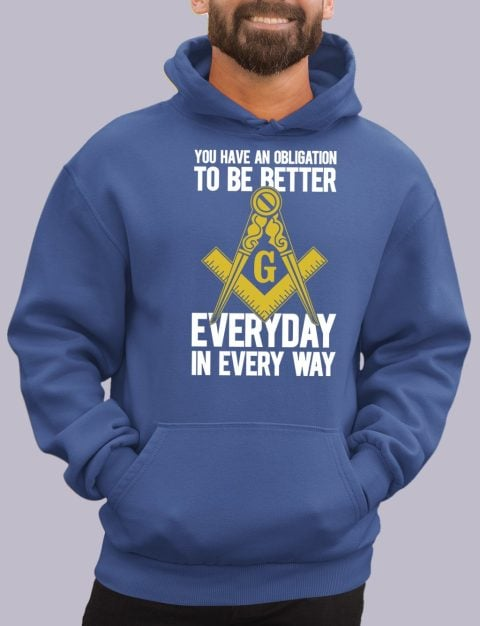 You Have An Obligation Masonic Hoodie obligation royal hoodie