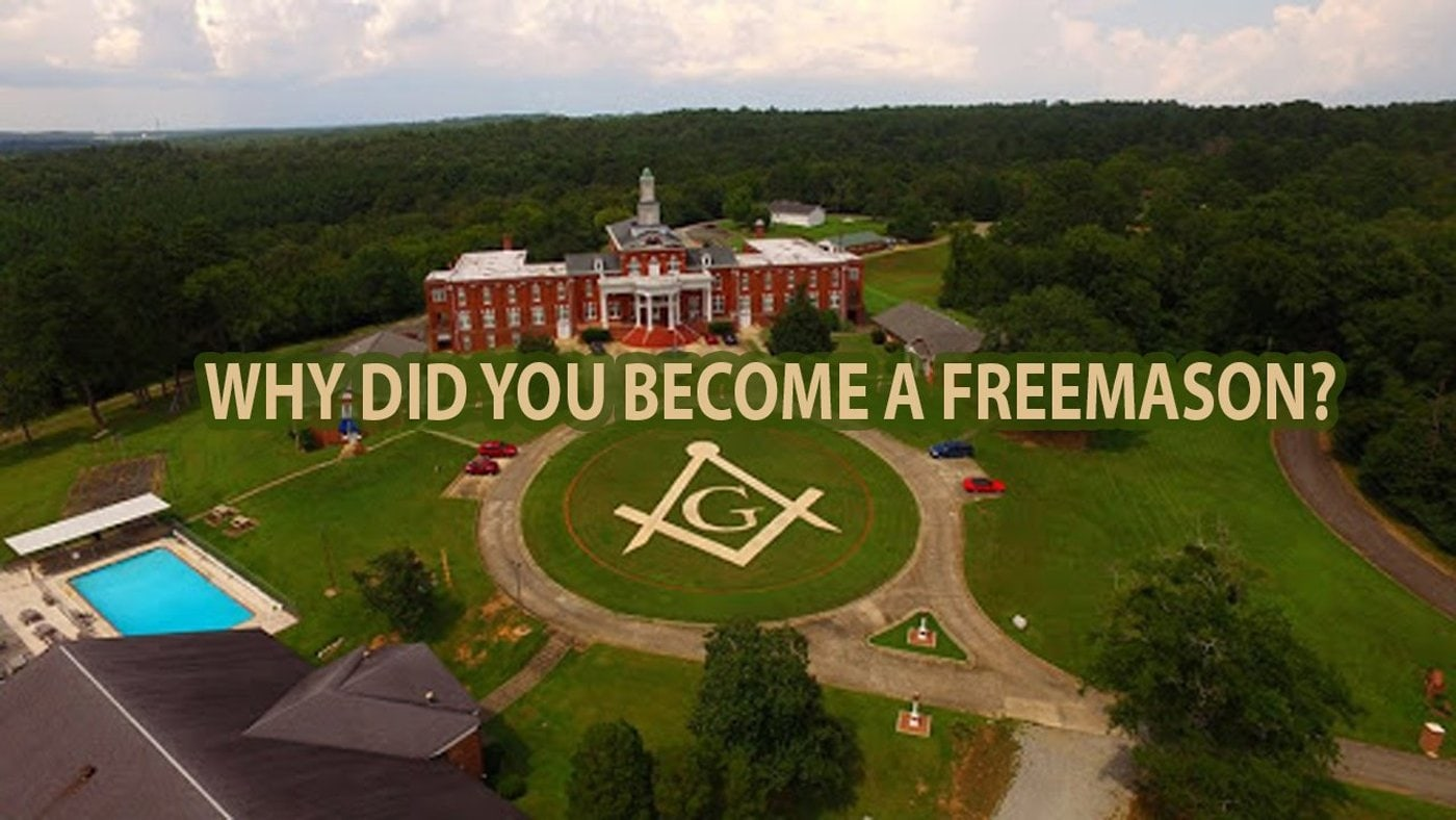 Why did you become a Freemason