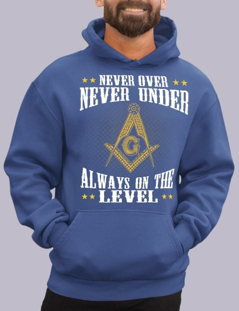 Never Over Never Under Masonic Hoodie Never over royal hoodie