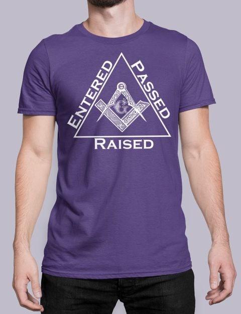 Entered Passed Raised Masonic T-Shirt Entered Passed Raised purple shirt 9