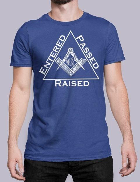 Entered Passed Raised Masonic T-Shirt Entered Passed Raised royal shirt 9