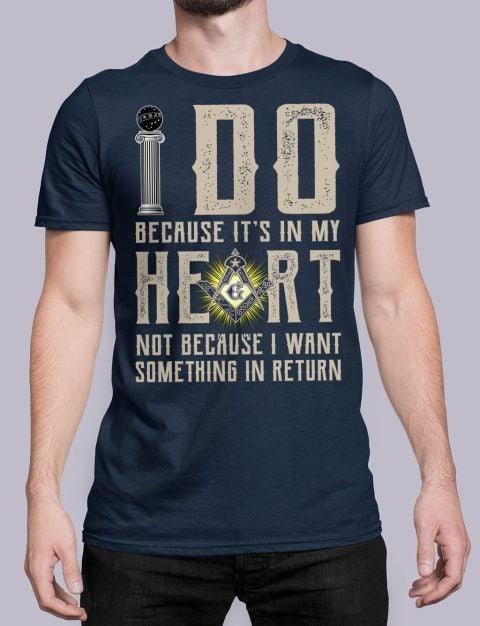I Do Because It's In My Heart Masonic T-Shirt I do masonic navy shirt 15