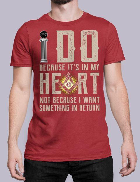 I Do Because It's In My Heart Masonic T-Shirt I do masonic red shirt 15
