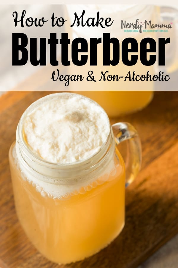 I love Harry Potter and the Wizarding World--and the number one drink? So good...This is How to Make Butterbeer (Vegan & Non-Alcoholic). #nerdymammablog #vegan #harrypotter #butterbeer