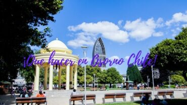 ¡Que hacer en Osorno Chile! (2)