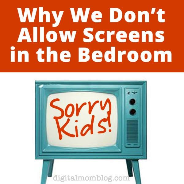 No Screens in Bedroom