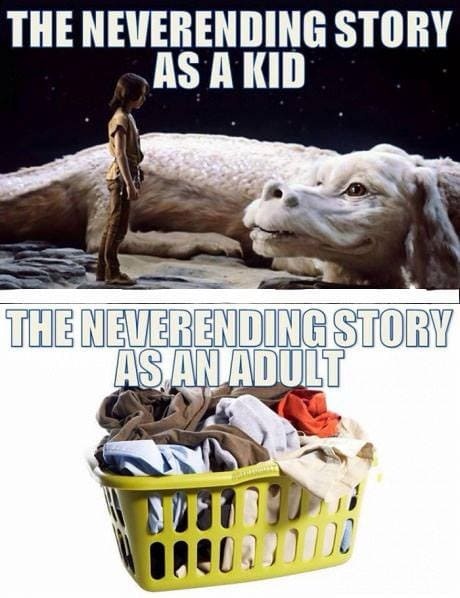 neverending story laundry meme the neverending story as an adult