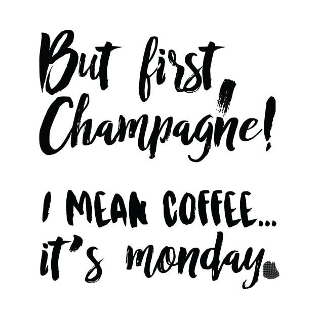 Monday champagne meme