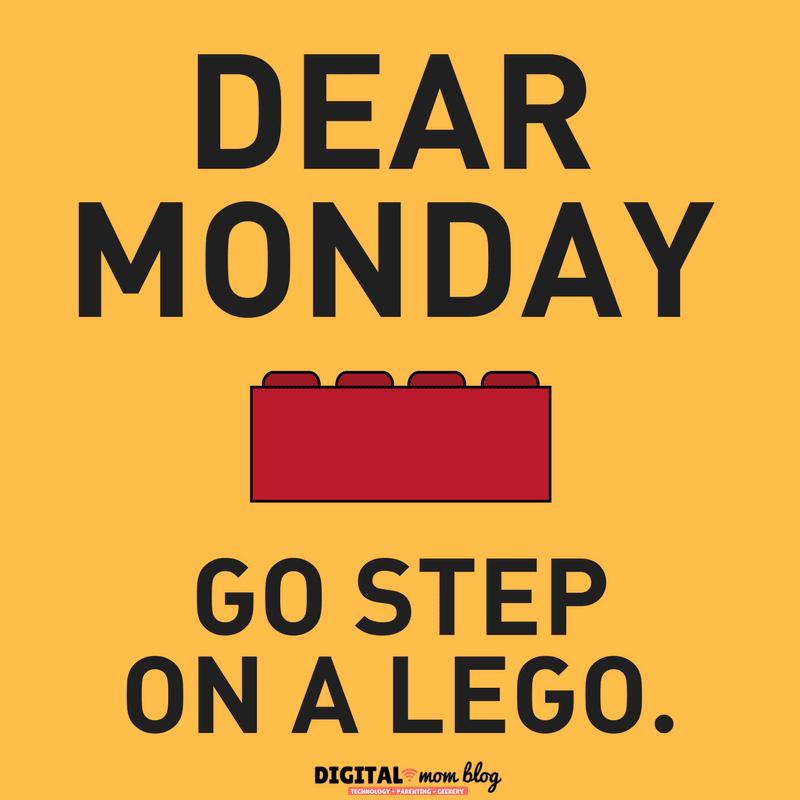 Dear Monday - go step on a lego
