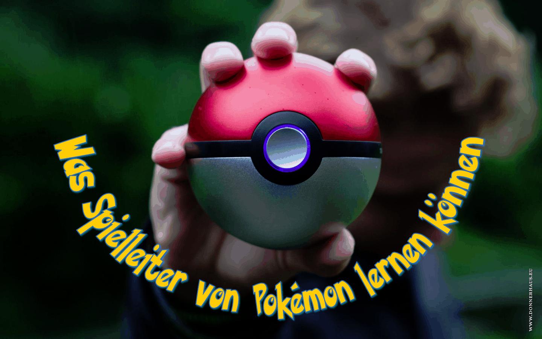 Was Spielleiter von Pokémon lernen können