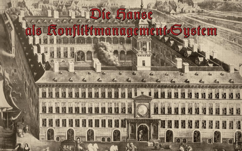 Die Hanse als Konfliktmanagement-System – Geschichtskrümel 63