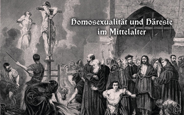 Sexcrimes! – Häresie und Homosexualität im Mittelalter – Geschichtskrümel 83