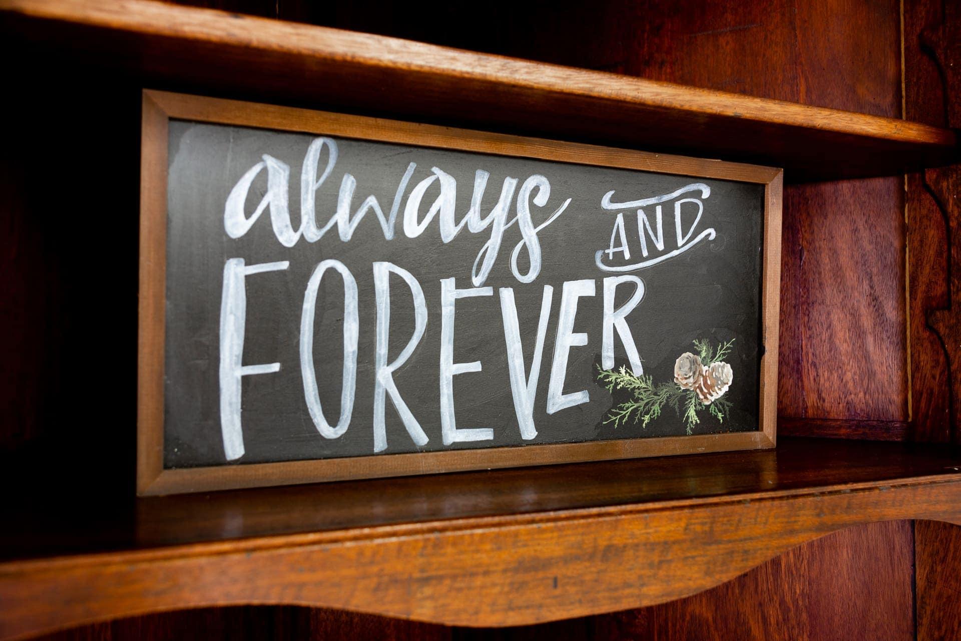 Always Forever Sign in Esperanza Ranch
