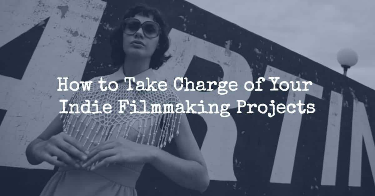 indie filmmaking projects