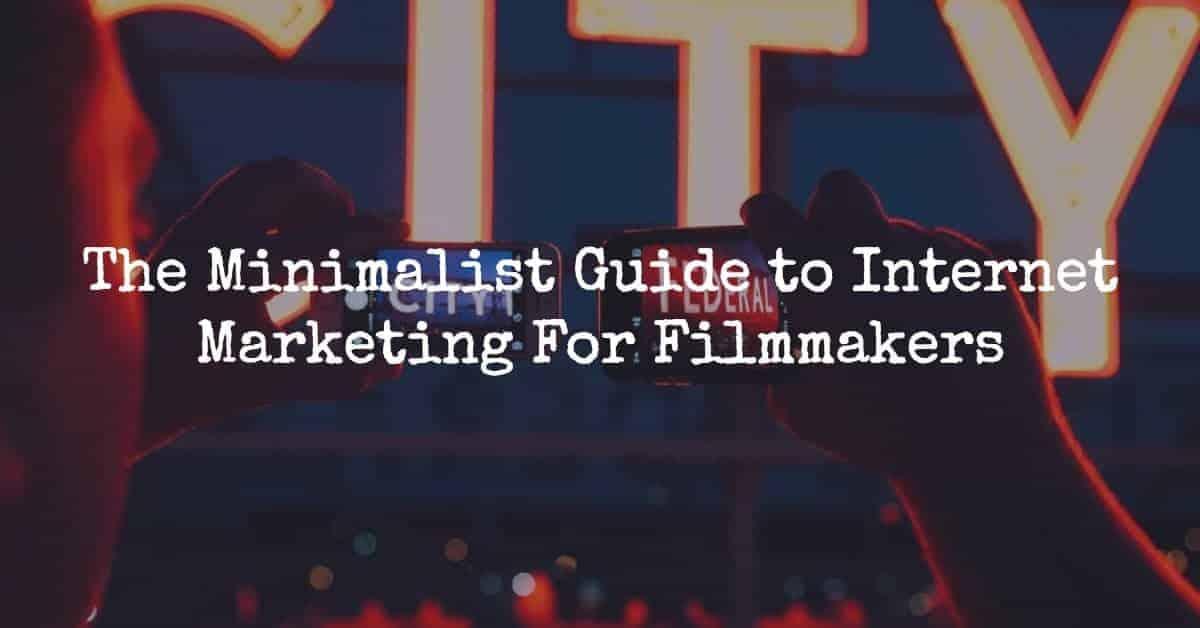 internet marketing for filmmakers