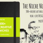 300+ Niche Market Examples for Creative Professionals - The Niche Notebook