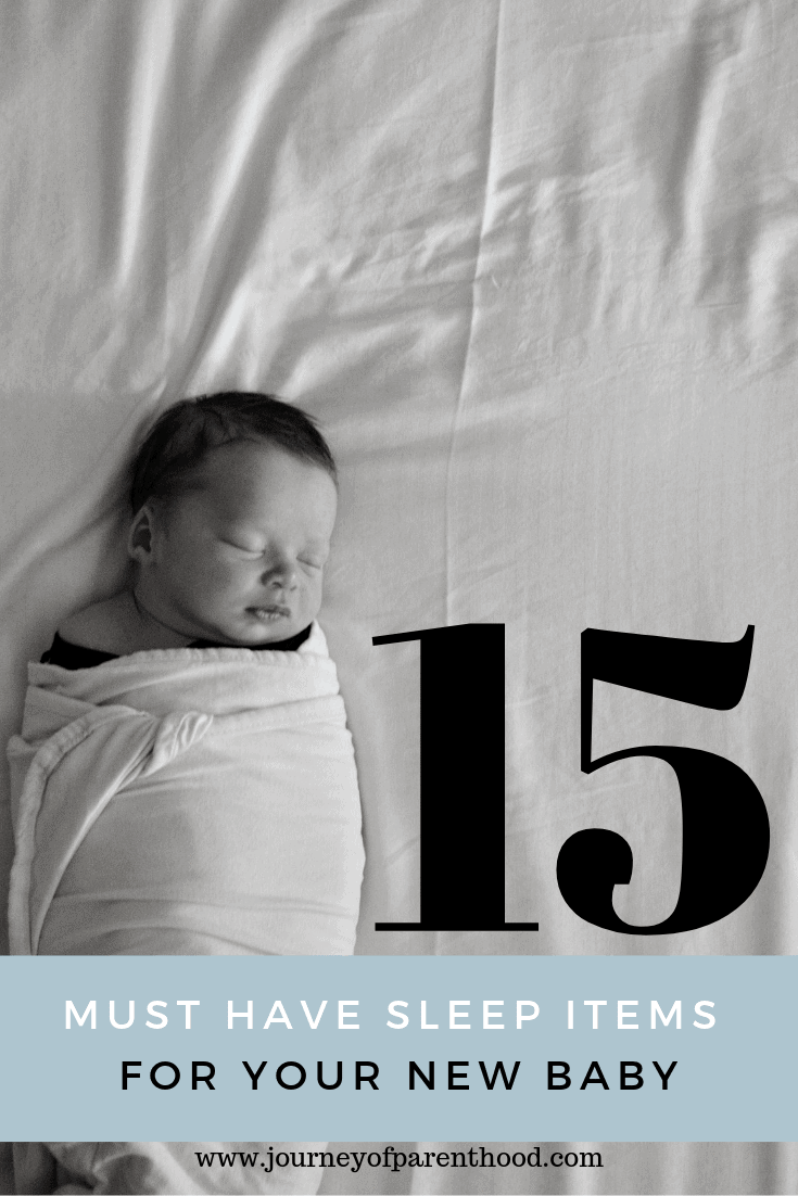 15 Must Have Sleep Items For Your New Baby