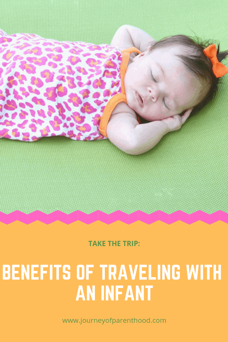 benefits of traveling with an infant