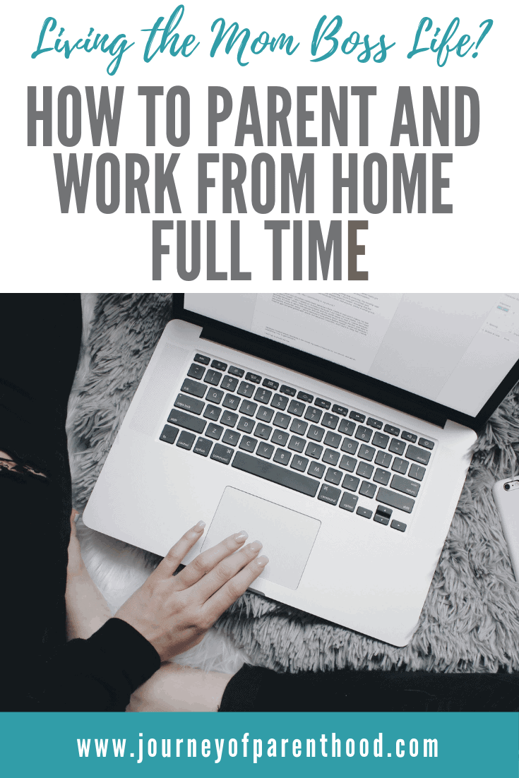 How to Work from Home and Be A Full Time​ Mom