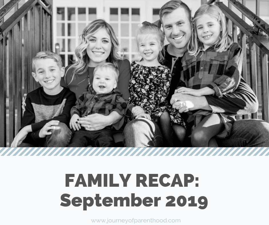 Monthly Family Recap: September 2019