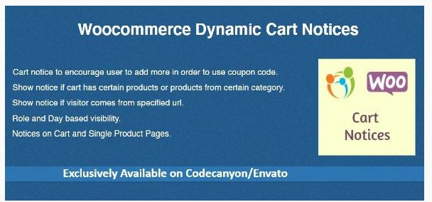Woocommerce Dynamic Cart Notices plugin.