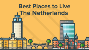 Best Places to Live In The Netherlands