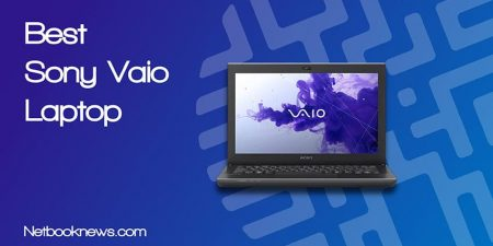 Best Sony Vaio Laptops